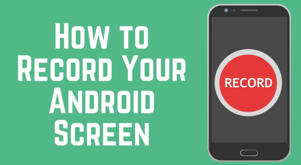 How to Screen Record on Android Without App