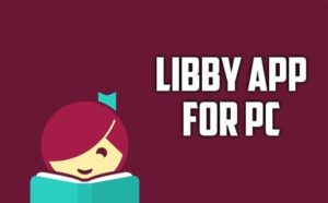 Libby for PC